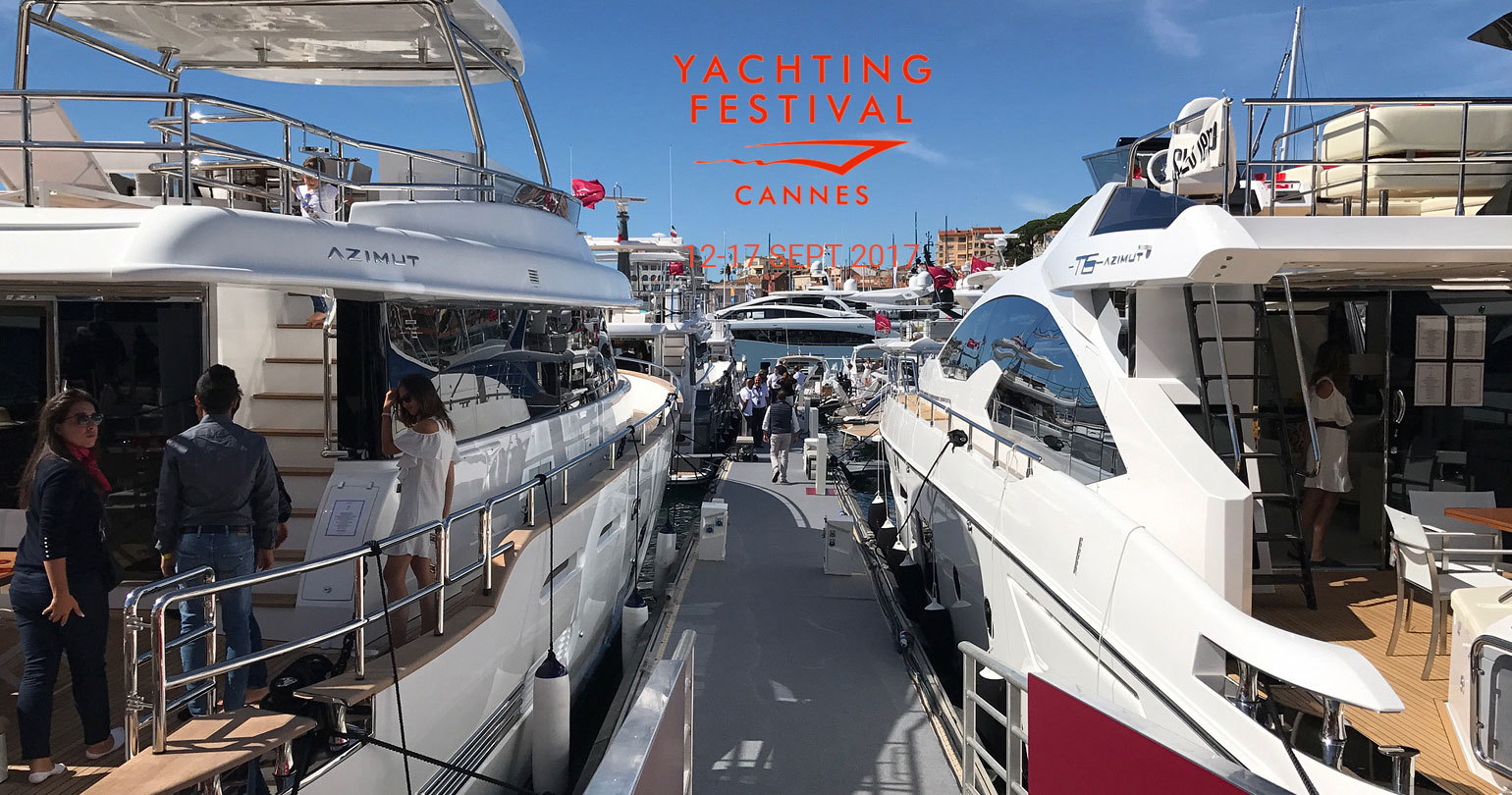Cannes Yachting Festival 2017 - 12-17 СЕНТЯБРЯ